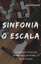 SINFONÍA O ESCALA ( 1D , 5SOS Y TU ) by mariadaker