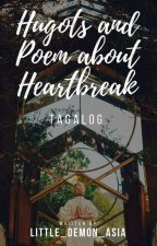 Hugot's and poem's about heartbreak tagalog by Kyle_Jennie