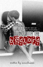 Living With The Bedlord by xoxochaaan