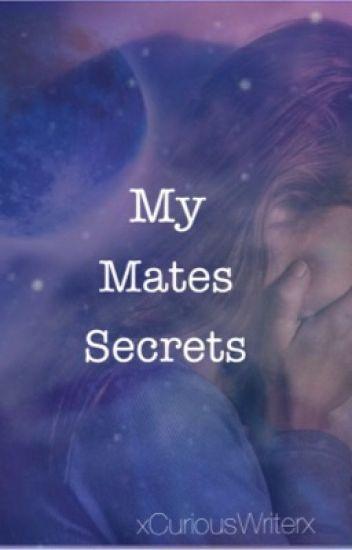 My Mates Secrets