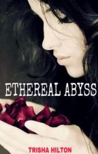 Ethereal Abyss by Dark_Trisha