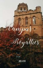 Campus Royalties (On Going) by Red_Greenlady