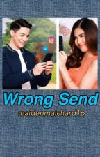 Wrong Send by maidenmaichard16