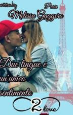 Un viaggio a Parigi Biemma// Due Lingue e un'unico sentimento 2  by MelissaPagliarulo