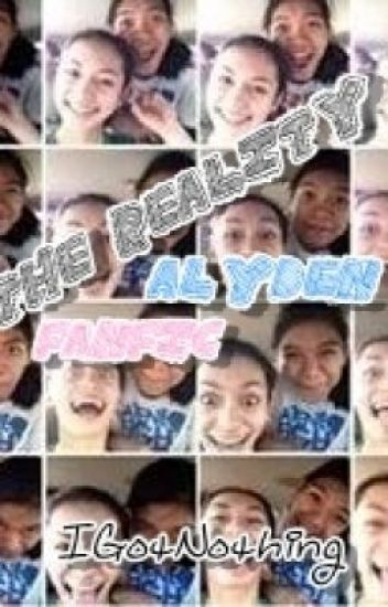 The Reality - AlyDen FanFiction