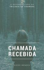 Chamada Recebida: atenda ou morra! by DiegoMendes