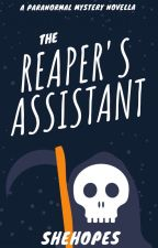 The Reaper's Assistant by SheHopes