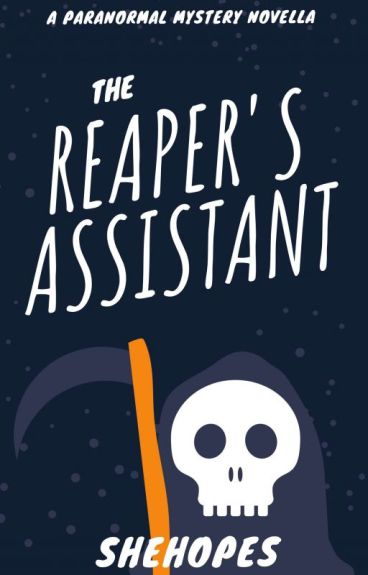 The Reaper's Assistant