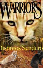 Gatos guerreros. Distintos Snederos #8 Saga. el destino de los clanes by azotelover