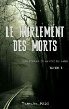 Le hurlement des morts by Tamaka_Wild