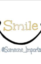 Smile by Someone_Important_