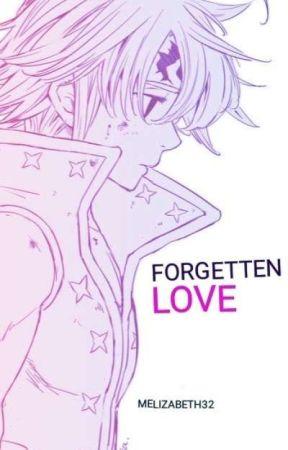 Forgetten Love by Melizabeth32