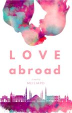Love Abroad by meiliapd15