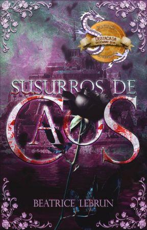 Susurros de caos [Saga Inmovynnis] by BeatriceLebrun