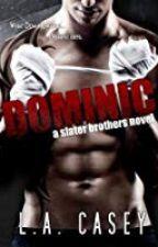 Dominic (1º Da Série Slater Brothers) by Limithi
