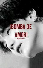 Bomba de Amor. YoonJin OS by bewitchinghrk