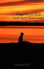 Plegarias por Niall (ziall-narry-nouis-niam) by Yannet012