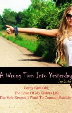 A Wrong Turn Into Yesterday by JeanLouise