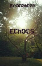 Echoes by Mimionah