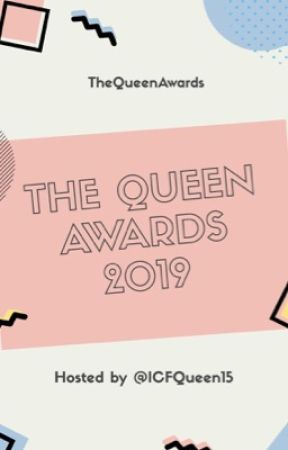 The Queen Awards 2019 by TheQueenAwards