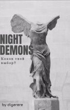 Ночные демоны \ Night Demon by DiGeReRe