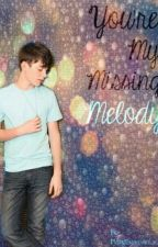 You're My Missing Melody - A Greyson Chance Love Story by afiprincess