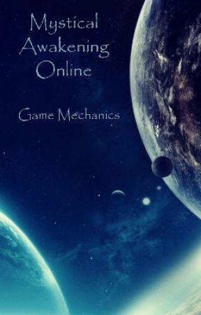 Mystical Awakening Online: Game Mechanics by Angelvahn