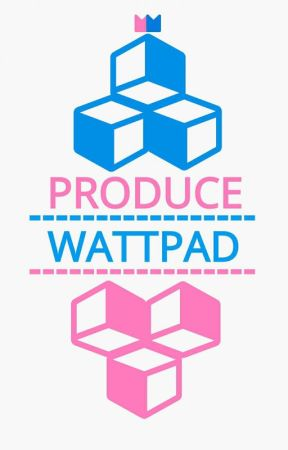 Produce Wattpad [FINISHED] by Mix101_