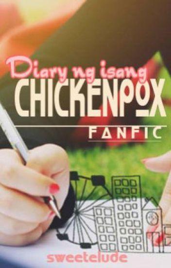 Diary ng isang CHIcKENPoX (on hold)