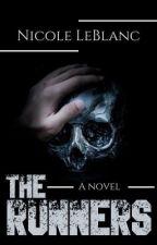 The Runners (A Novel) by NicoleKingLeBlanc
