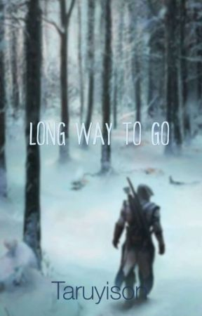Long Way To Go [SAMPLE/DRAFT] by taruyison
