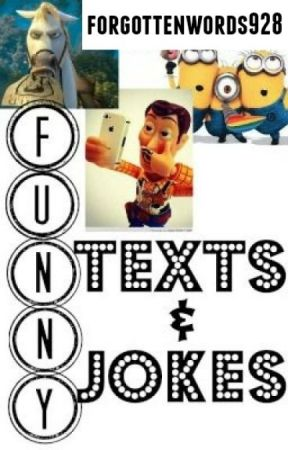 Funny Texts and Jokes by forgottenwords928