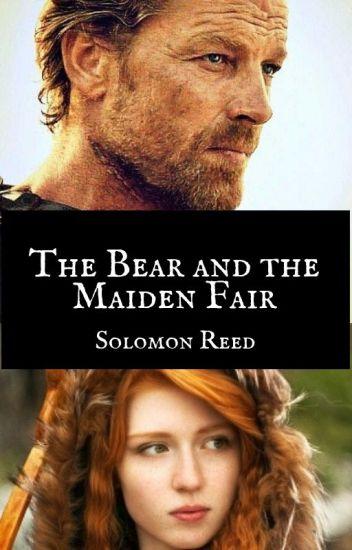 The Bear and the Maiden Fair: Jorah Mormont x OC