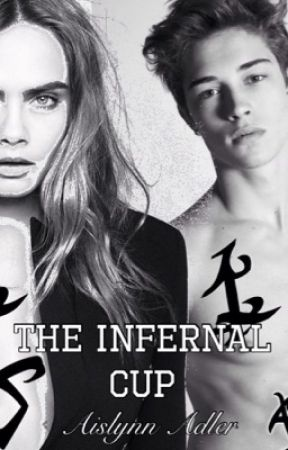 THE INFERNAL CUP (The Mortal Instruments and The Infernal Devices fanfic) by AislynnAdler