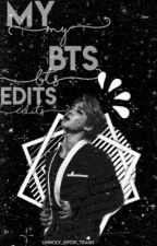 My bts edits (I take requests) by unholy_kpop_trash