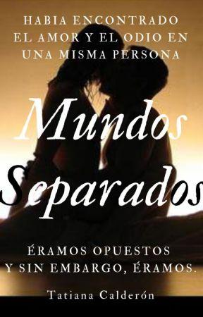 Mundos Separados © by darcycalderonn