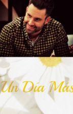☼Un Día Más ☼ Segunda temporada de » Amor Primero (Adam Levine y tu) « |Terminada| by BladamShevine