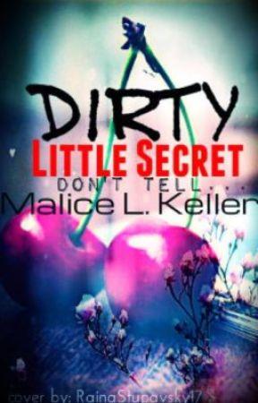 Dirty Little Secret by MissPlastic