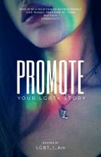 Promote Your LGBT+ Books! by LGBT_I_Am