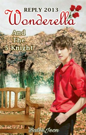 Reply 2013 (Wonderella And The Five Knights) by BabieJeon