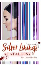 Silver Linings: Acatalepsy {A TVD Fanfic trilogy} by xLaurynElizabethx