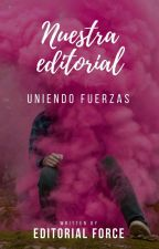 Nuestra Editorial by forceditorial