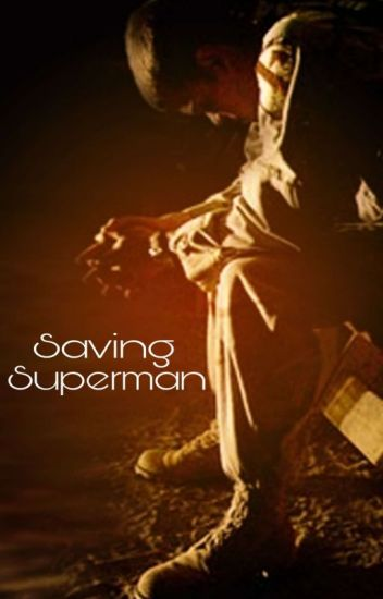 Saving Superman [Complete]