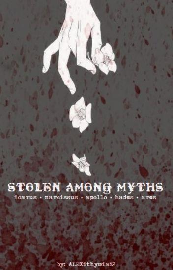 Stolen Among Myths (Yandere Boys x Reader) - ALEXithymia52 - Wattpad