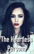 The Heartless Persona by louis_biceps