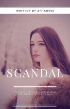 Scandal by Atharv96