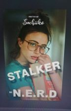 Stalker ni N.E.R.D by Sachiiko_16