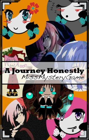 A Journey Honestly (My Personal Journal) by MissMysteryGame