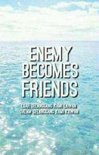 Enemy Becomes Friends [OG] by amrhshuhada
