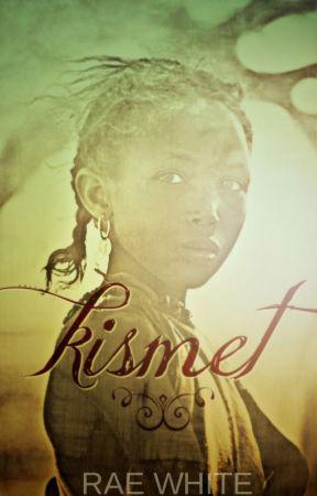 KISMET by RaeWhite